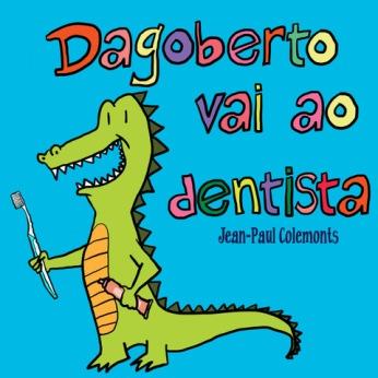dagoberto-vai-ao-dentista-capa