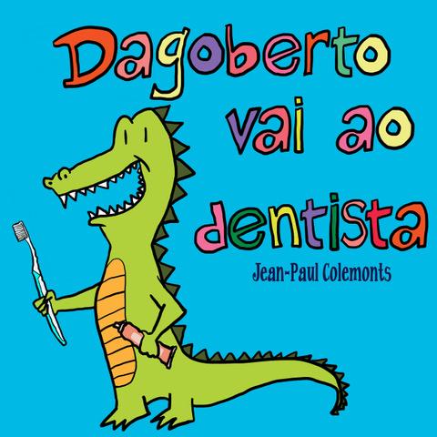 Dagoberto vai ao dentista